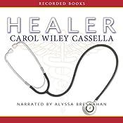 Healer | [Carol Wiley Cassella]