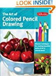 The Art of Colored Pencil Drawing: Di...