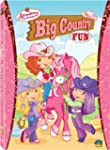 Strawberry Shortcake: Big Country Fun