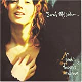 Fumbling Towards Ecstasyby Sarah Mclachlan