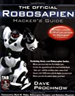 The Official Robosapien Hacker's Guide