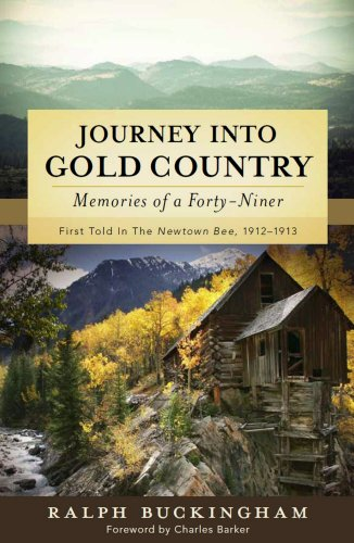 Free Kindle Book : Journey into Gold Country: Memories of a Forty-Niner