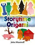 Storytime Origami (Dover Origami Papercraft) (0486467864) by John Montroll
