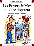 echange, troc Dominique de Saint Mars, Serge Bloch - Les parents de Max et Lili se disputent