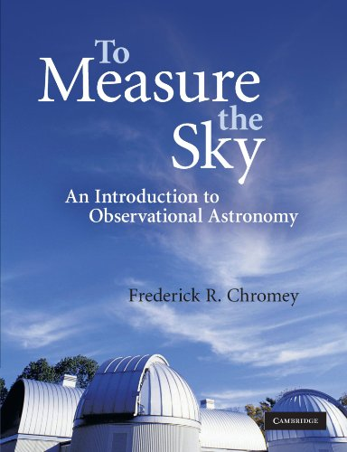 To Measure the Sky: An Introduction to Observational...