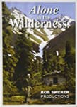 Alone In The Wilderness - Bob Swerer...