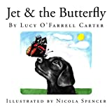 Lucy O'Farrell Carter Jet & the Butterfly
