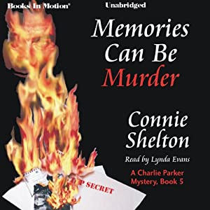 Memories Can Be Murder: A Connie Shelton Mystery, Book 5 | [Connie Shelton]