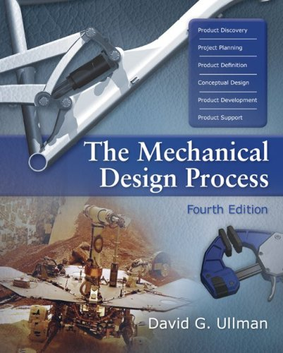 The Mechanical Design Process (McGraw-Hill Series in...