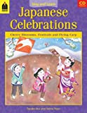 img - for Japanese Celebrations: Cherry Blossoms, Festivals and Flying Carp (Sing and Learn) (English and Japanese Edition) book / textbook / text book