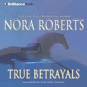True Betrayals   [Nora Roberts]