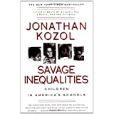 Savage Inequalities: Children in America's Schoolsby Jonathan Kozol