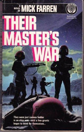 Their Master's War