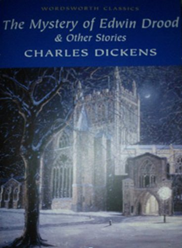 The Mystery of Edwin Drood (Wordsworth Classics)