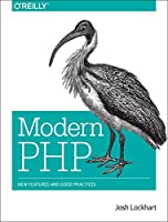Modern PHP: New Features and Good Practices Front Cover