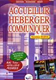 Accueillir, héberger, communiquer 1e Bac techno Hôtellerie