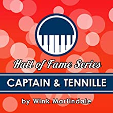 Captain & Tennille Radio/TV Program Auteur(s) : Wink Martindale Narrateur(s) : Wink Martindale