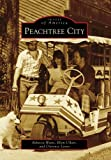 Peachtree City (Images of America)