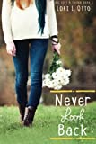 Never Look Back: Emi Lost & Found Series : Book Three