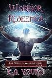 Warrior Redeemed (The Nephilim Warrior Series Book 4)