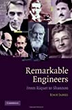 img - for Remarkable Engineers: From Riquet to Shannon ( Hardcover ) by James, Ioan published by Cambridge University Press book / textbook / text book