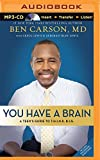 img - for You Have a Brain: A Teen's Guide to Think Big book / textbook / text book