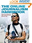 The Online Journalism Handbook: Skill...