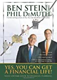 img - for Yes, You Can Get A Financial Life!: Your Lifetime Guide to Financial Planning by Stein, Ben, DeMuth, Phil (2007) Hardcover book / textbook / text book
