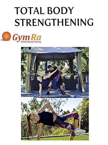 Total Body Strengthening