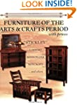 Furniture of the Arts & Crafts Period...