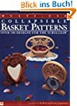 Multi-Use Collapsible Basket Patterns...