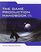 The Game Production Handbook