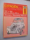 Citroen 2CV, Ami and Dyane Owner's Workshop Manual