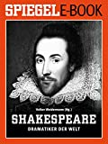 Image de William Shakespeare - Dramatiker der Welt: Ein SPIEGEL E-Book