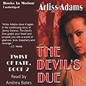 Devil's Due: Twist of Fate, Book 2 | Arliss Adams