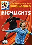 2010 FIFA World Cup South Africa: The Highlights