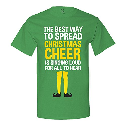 The Best Way To Spread Christmas Cheer Is By Singing Loud For All To Hear Men'S T-Shirt Large Kelly