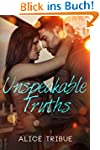 Unspeakable Truths (English Edition)