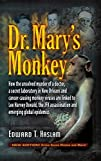 Dr. Mary's Monkey: How the Unsolved M…