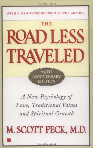 Image of The Road Less Travelled: A New Psychology of Love, Traditional Values and Spiritual Growth
