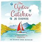 The Oyster Catcher Hörbuch von Jo Thomas Gesprochen von: Katy Sobey