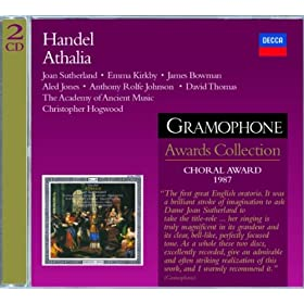 """Handel: Athalia / Act 3 - """"Now, Josabeth, thy fears are o'er!"""""""