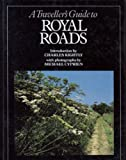 A Traveller's Guide to Royal Roads (0918678099) by Kightly, Charles