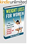 Weight Loss For Women: 33 Main Tips T...