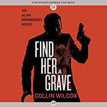 Find Her a Grave (       UNABRIDGED) by Collin Wilcox Narrated by Stephen McLaughlin