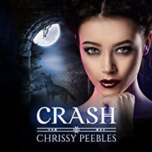 Crash: The Crush Saga, Book 2 Audiobook by Chrissy Peebles Narrated by Kylie Stewart
