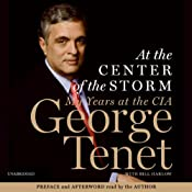 At the Center of the Storm: My Years at the CIA | [George Tenet]