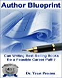 img - for Author Blueprint: Can Writing Best-Selling Books Be a Feasible Career Path? (epublsihing - How To) book / textbook / text book