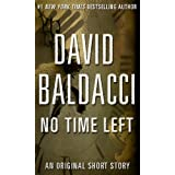 No Time Left (Kindle Single) ~ David Baldacci