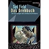 """Das Drehbuch - Die Grundlagen des Drehbuchschreibens. Schritt f�r Schritt vom Konzept zum fertigen Drehbuchvon """"Syd Field"""""""